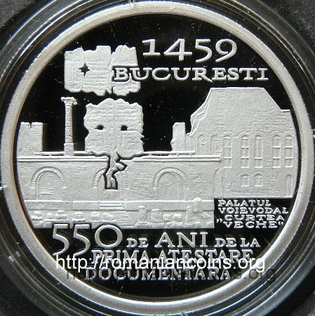 550 Years since the First Documentary Attestation of the City of Bucharest - 10 lei silver 2009